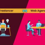 Web Agency vs Freelancer